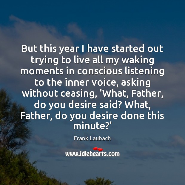 Image, But this year I have started out trying to live all my