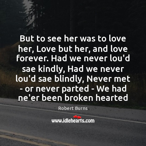 Image, But to see her was to love her, Love but her, and