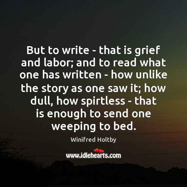 Picture Quote by Winifred Holtby