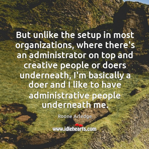 But unlike the setup in most organizations, where there's an administrator on Image