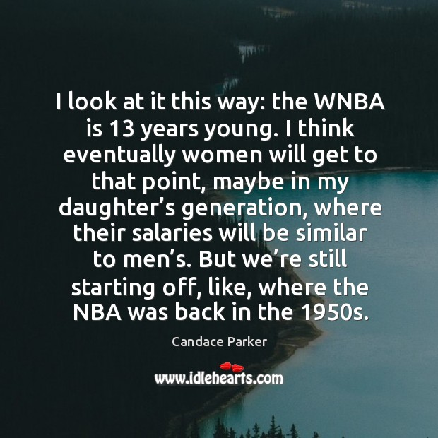 Image, But we're still starting off, like, where the nba was back in the 1950s.