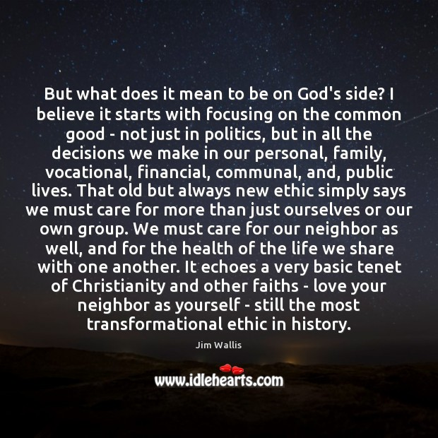 But what does it mean to be on God's side? I believe Image