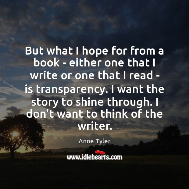 But what I hope for from a book – either one that Image