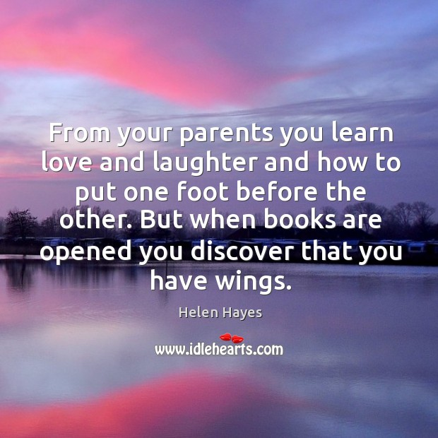 But when books are opened you discover that you have wings. Image