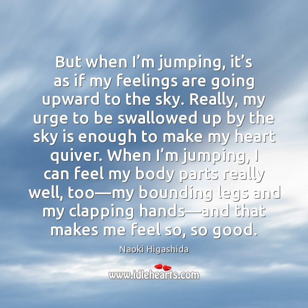 Image, But when I'm jumping, it's as if my feelings are