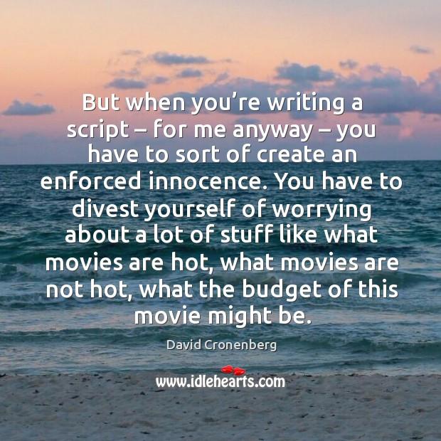You Re Amazing Script: But When You're Writing A Script