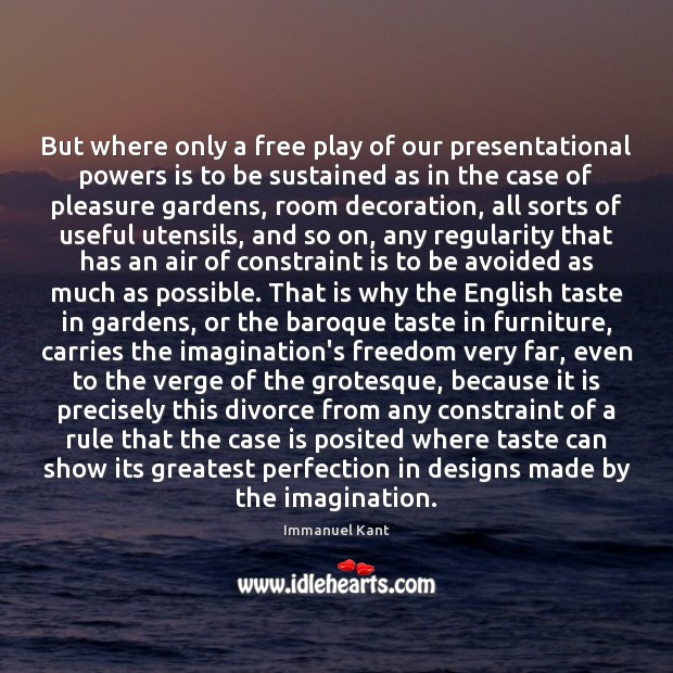 Image, But where only a free play of our presentational powers is to