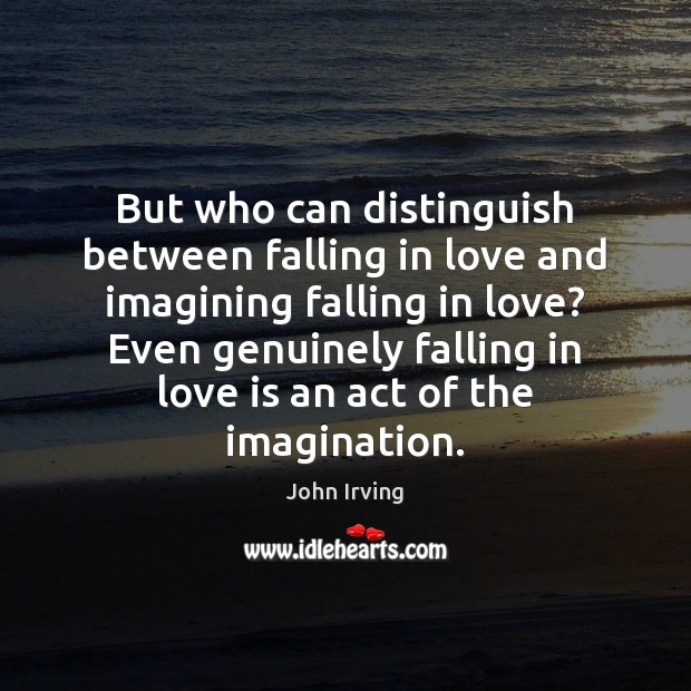 Image, But who can distinguish between falling in love and imagining falling in