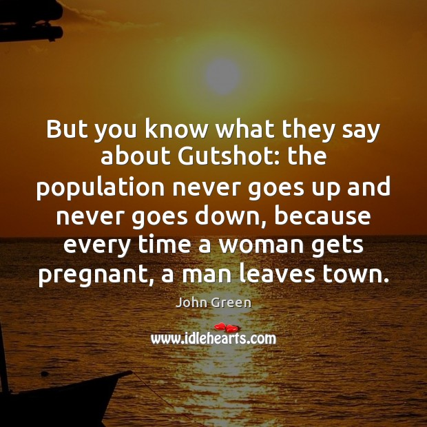 But you know what they say about Gutshot: the population never goes Image