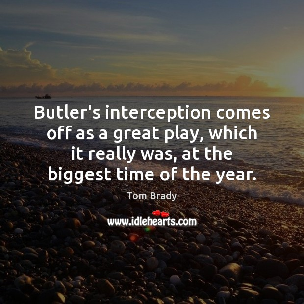 Butler's interception comes off as a great play, which it really was, Image