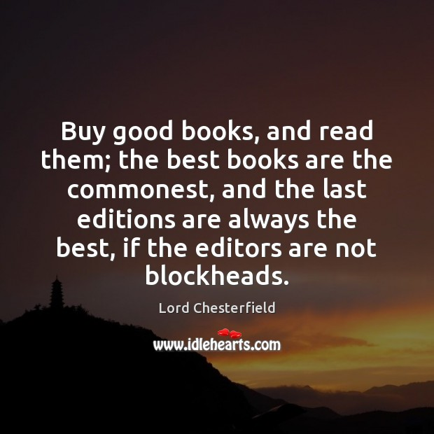Image, Buy good books, and read them; the best books are the commonest,