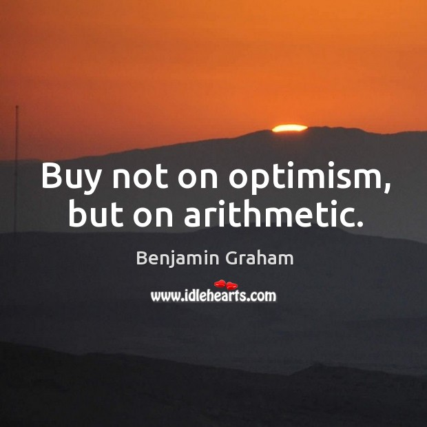 Image, Buy not on optimism, but on arithmetic.
