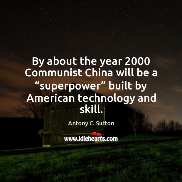 "Image, By about the year 2000 Communist China will be a ""superpower"" built by"