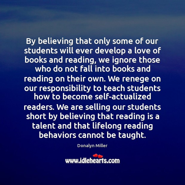 By believing that only some of our students will ever develop a Image