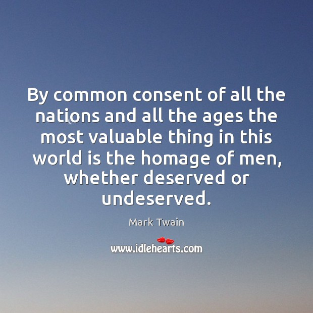 Image, By common consent of all the nations and all the ages the