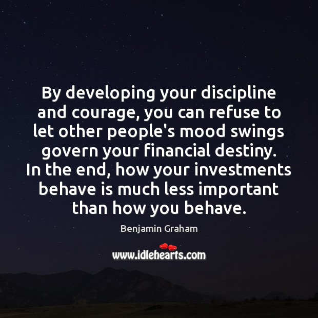 Image, By developing your discipline and courage, you can refuse to let other