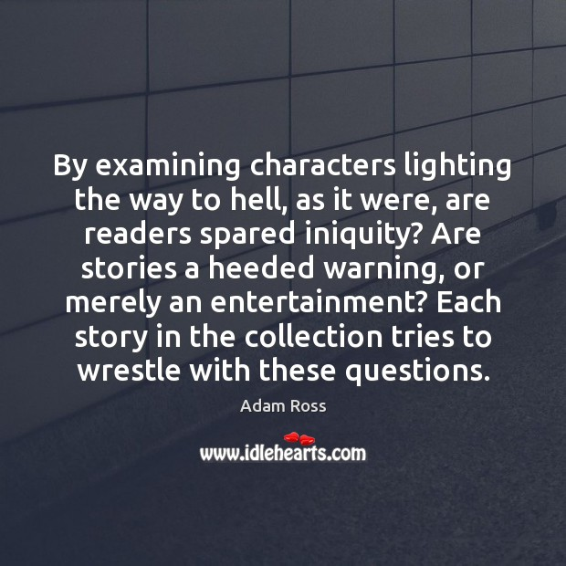 By examining characters lighting the way to hell, as it were, are Image