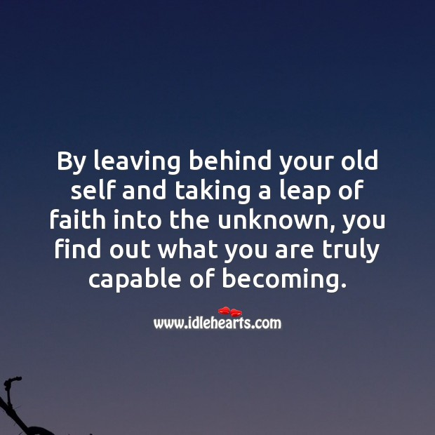 Image, By leaving behind your old self and taking a leap