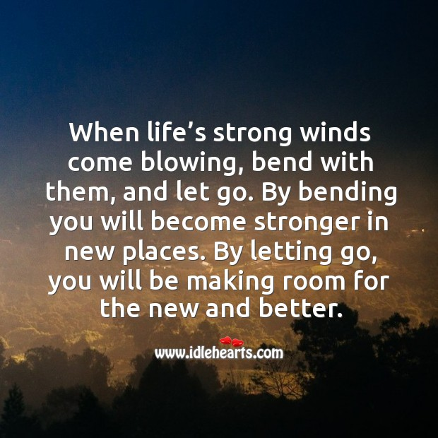 Image, By letting go, you will be making room for the new and better.
