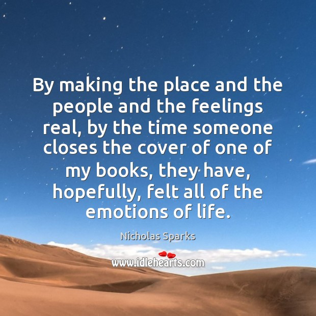 By making the place and the people and the feelings real, by Image