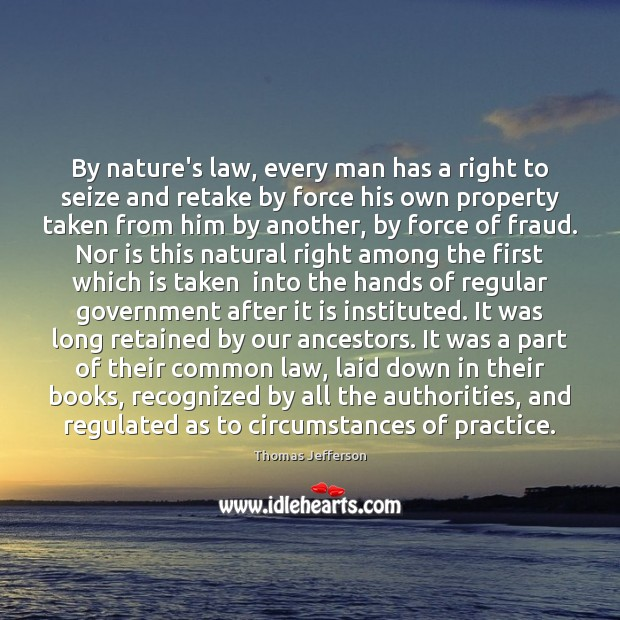 Image, By nature's law, every man has a right to seize and retake