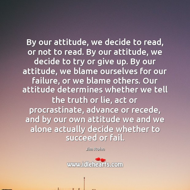 By our attitude, we decide to read, or not to read. By Image