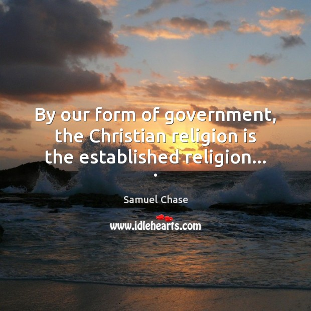 Picture Quote by Samuel Chase