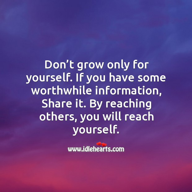 Image, By reaching others, you will reach yourself.