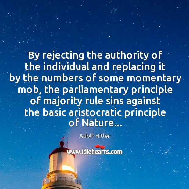By rejecting the authority of the individual and replacing it by the Image