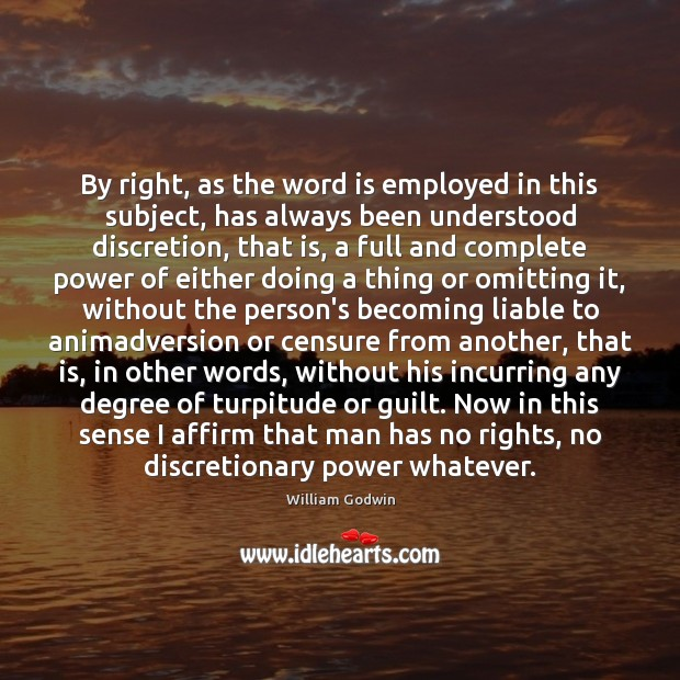 By right, as the word is employed in this subject, has always Guilt Quotes Image