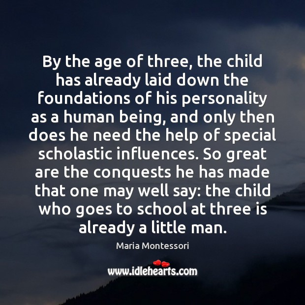 Image, By the age of three, the child has already laid down the