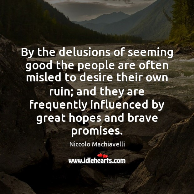 By the delusions of seeming good the people are often misled to Image