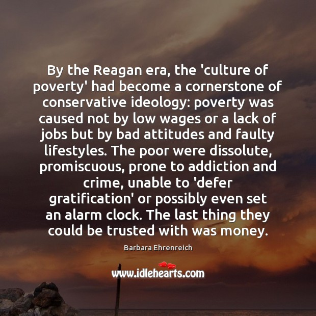 Image, By the Reagan era, the 'culture of poverty' had become a cornerstone