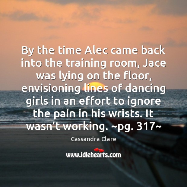 Image, By the time Alec came back into the training room, Jace was