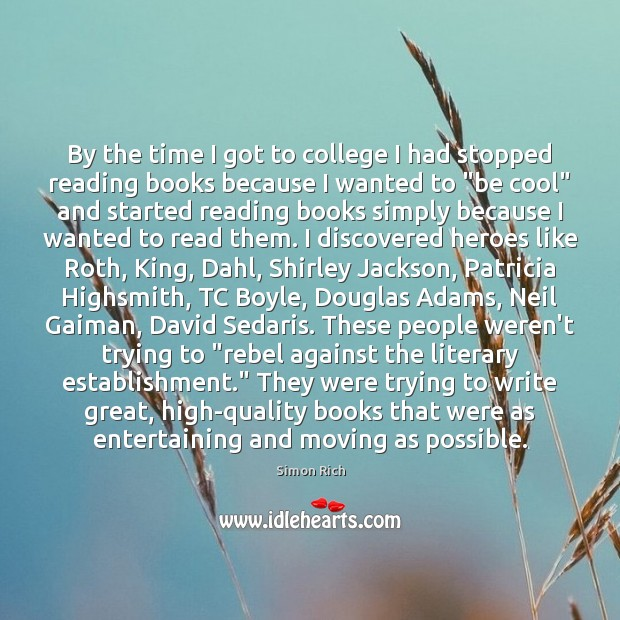 By the time I got to college I had stopped reading books Image