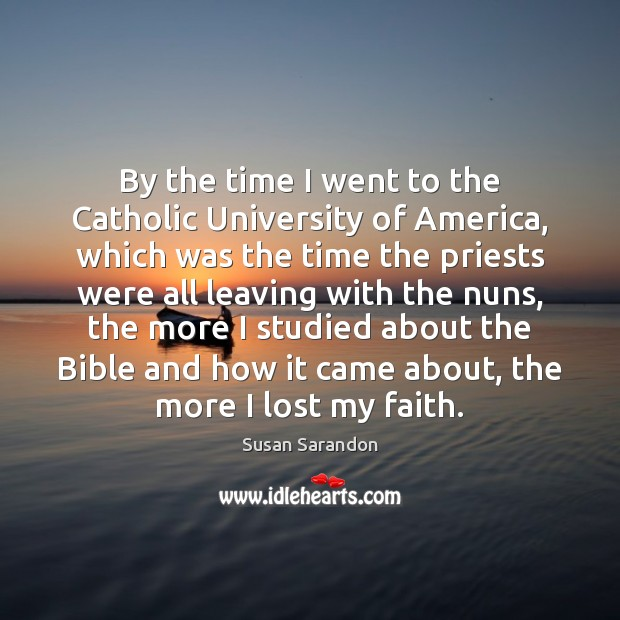 By the time I went to the Catholic University of America, which Image