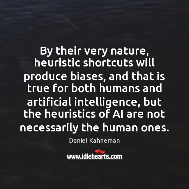 Image, By their very nature, heuristic shortcuts will produce biases, and that is