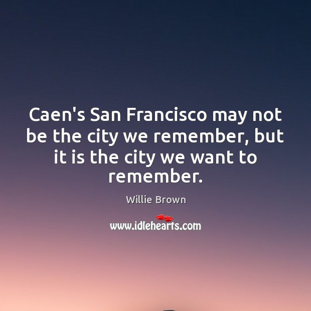 Image, Caen's San Francisco may not be the city we remember, but it