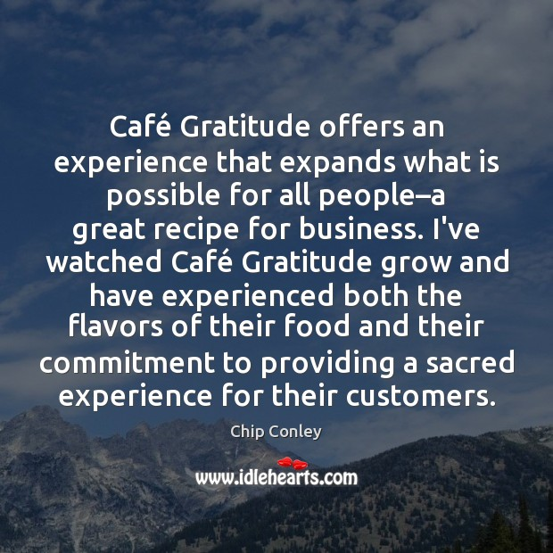 Image, Café Gratitude offers an experience that expands what is possible for all