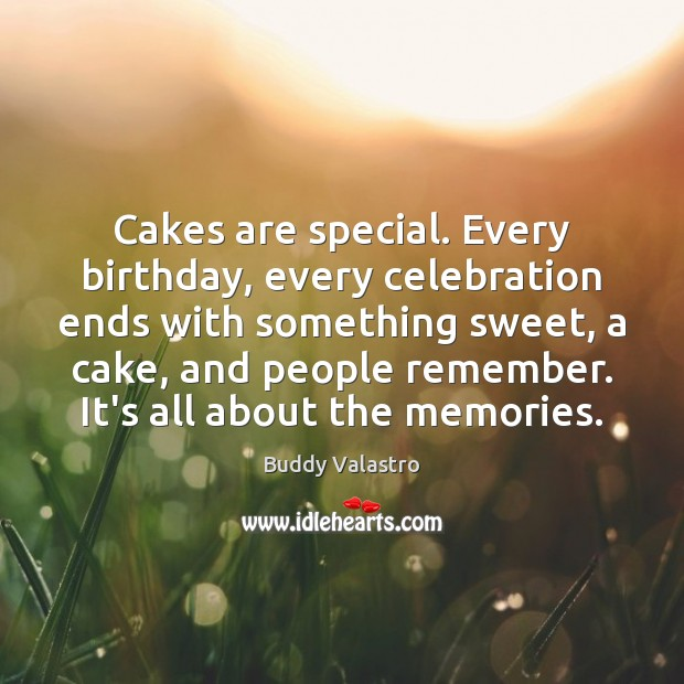Image, Cakes are special. Every birthday, every celebration ends with something sweet, a