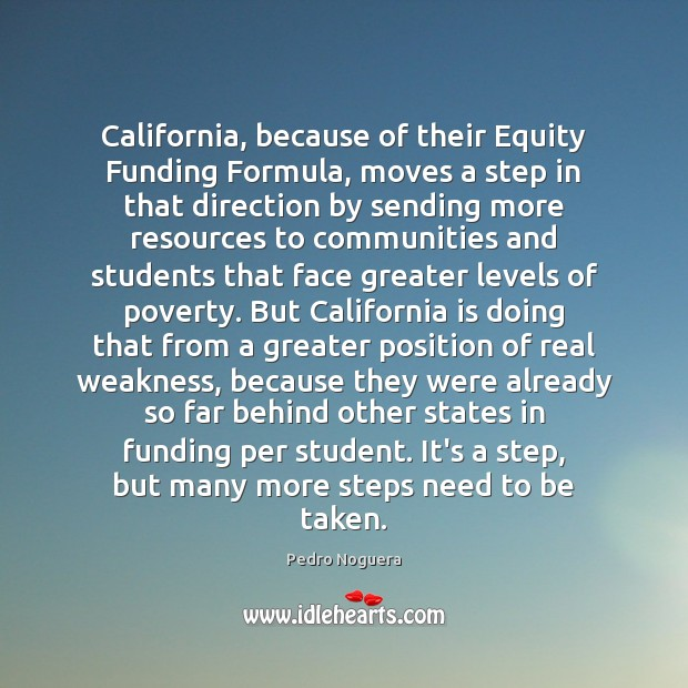 Image, California, because of their Equity Funding Formula, moves a step in that