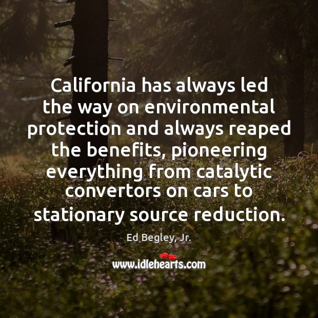 California has always led the way on environmental protection and always reaped Image
