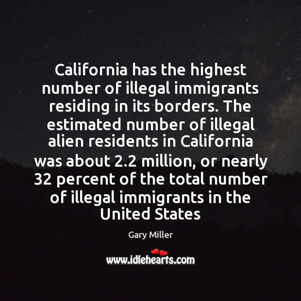 California has the highest number of illegal immigrants residing in its borders. Image