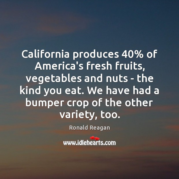 Image about California produces 40% of America's fresh fruits, vegetables and nuts – the kind