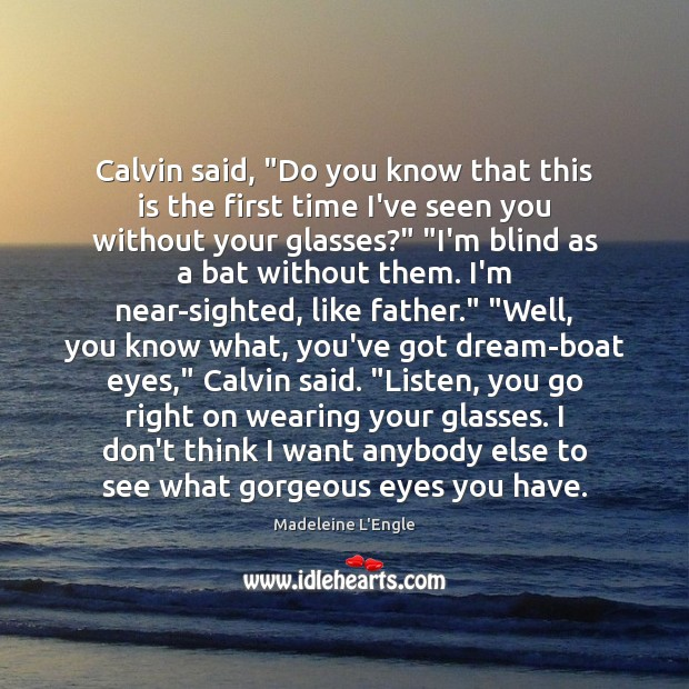 """Calvin said, """"Do you know that this is the first time I've Image"""