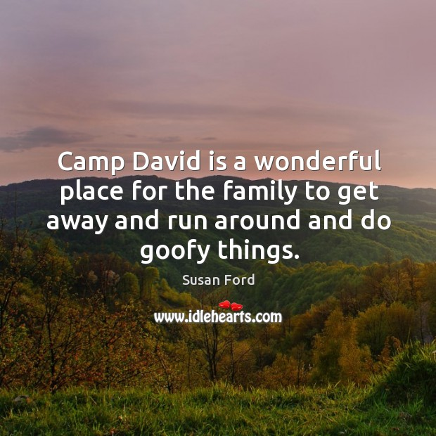 Camp David is a wonderful place for the family to get away Image