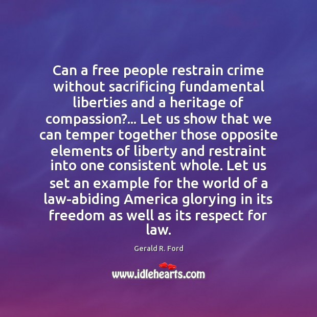 Can a free people restrain crime without sacrificing fundamental liberties and a Image