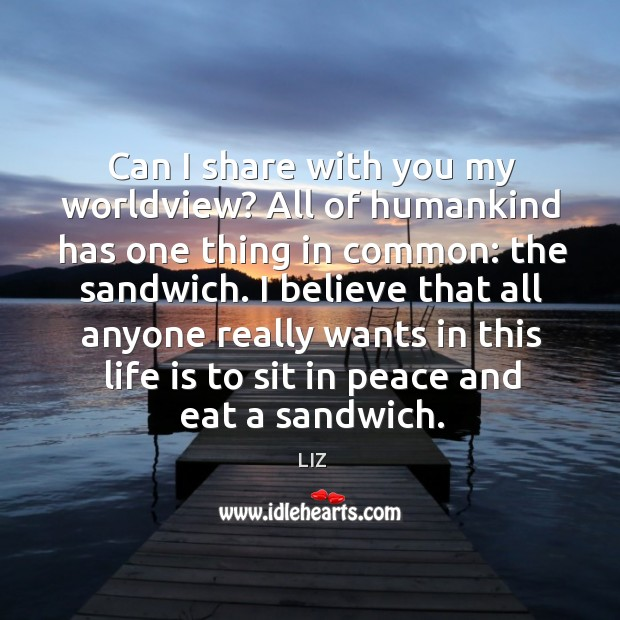 Can I share with you my worldview? All of humankind has one Image