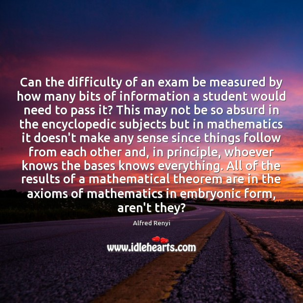 Can the difficulty of an exam be measured by how many bits Image