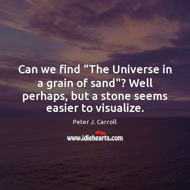 "Can we find ""The Universe in a grain of sand""? Well perhaps, Image"